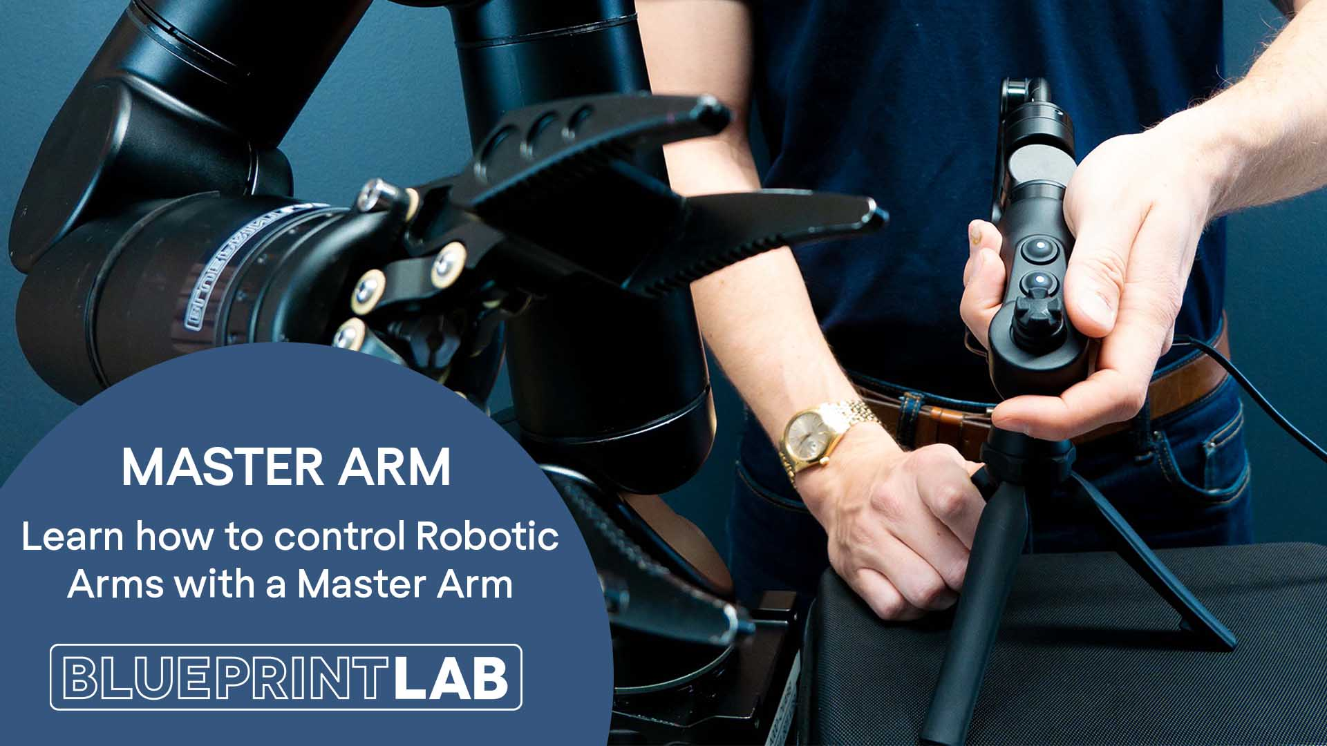 Master Arm Tutorial | Learn to Control your Manipulator with the Master Arm